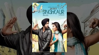 Singh vs Kaur | Full Movie | Latest Punjabi Movie | Super Hit