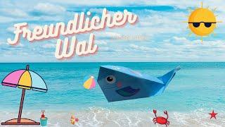 Freundlicher Wal – Bastelvideo
