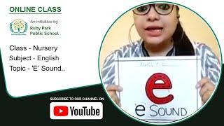 Nursery | 'E' Sound | Learn 'E' Sound Words | English Subject for Kids | Ruby Park Public School Thumbnail