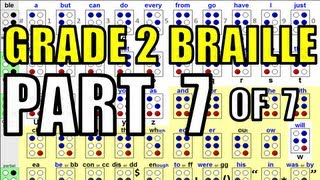 Grade 2 Braille [7/7 - The Final Video With an Example of Braille