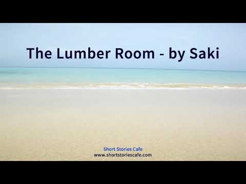 The Lumber Room by Saki
