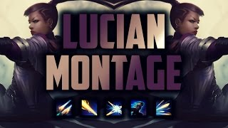 """Lucian """"the Purifier"""" Montage"""