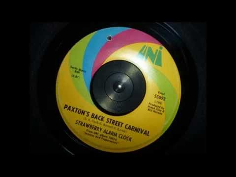 "Strawberry Alarm Clock - ""Paxton's Back Street Carnival"" 1967 Garage Psych (45-RPM Mono Mix)"