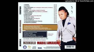 Mzukulu  MakaBahle 2019 Bonus Track
