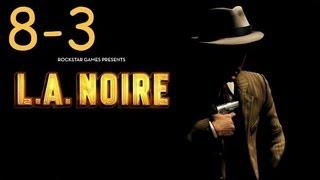 Прохождение L.A. Noire - Дело #8 Часть 3