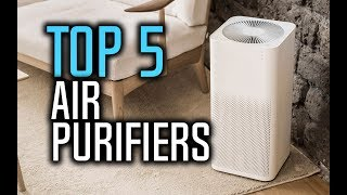 Best Air Purifiers in 2018 - Which Is The Best Air Purifier?