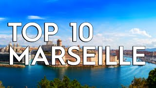 ✅ TOP 10: Things To Do In Marseille