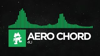 [Moombahton] - Aero Chord - 4U [Monstercat Release]