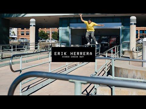 Video Check Out: Erik Herrera