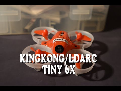 KINGKONG LDARC TINY 6X - Test e recensione dell\'ultimo Tiny Whoop Killer!