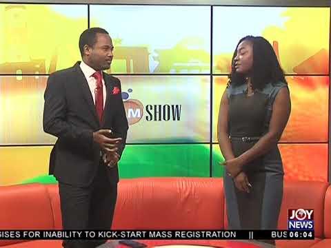 AM Show Intro on JoyNews (30-5-18)
