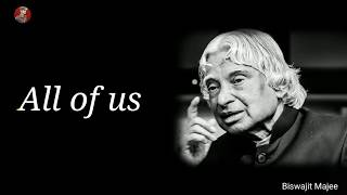 All of us || Dr. A.P.J Abdul Kalam Motivational Whatsapp Status & Quotes ||