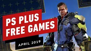 PlayStation Plus Free Games Lineup - April 2019 Trailer