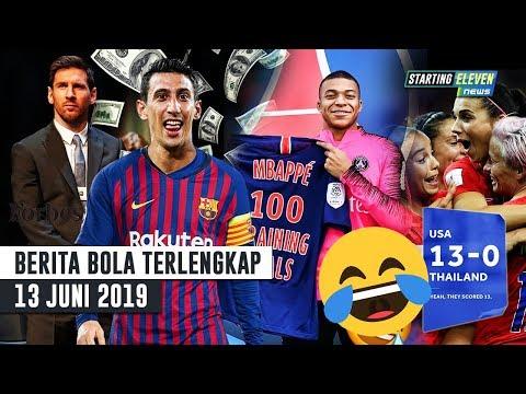 USA vs THAI 13 - 0 😂 Messi Pemain Terkaya Dunia 2019 🔥 Di Maria Ke Barca 😱 Rekor 100 Mbappe -Bola