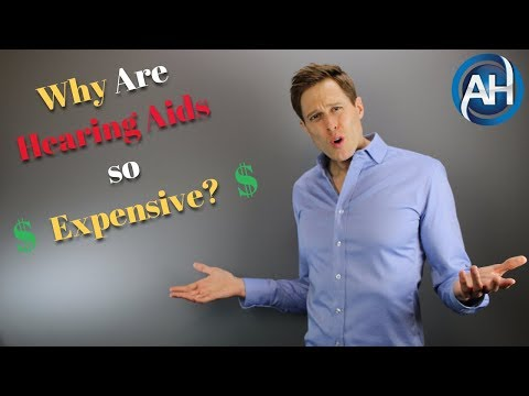 Why Are Hearing Aids So Expensive? | The Truth About Hearing Aid Pricing