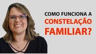Como Funciona a Constelação Familiar?
