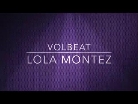 Volbeat / Lola Montez with Lyrics \