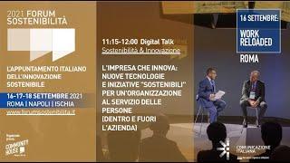 """Youtube: Digital Talk   L'IMPRESA CHE INNOVA: NUOVE TECNOLOGIE E INIZIATIVE """"SOSTENIBILI"""" PER UN'ORGANIZZAZIONE AL SERVIZIO DELLE PERSONE (DENTRO E FUORI L'AZIENDA)   Forum Sostenibilità 2021"""