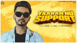 Yaaran Nu Support | (Full HD | Daoud | New Punjabi Songs 2020 | Latest Punjabi Songs 2020