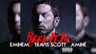Reel It In Remix   Eminem, Travis Scott, Aminé [Nitin Randhawa Remix]