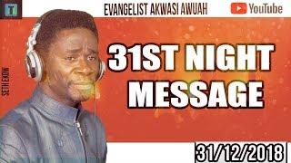 EVANGELIST AKWASI AWUAH  31ST (HUMBLENESS) NIGHT MESSAGE 2018