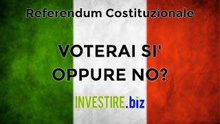 Referendum Costituzionale: Votare SI o NO?