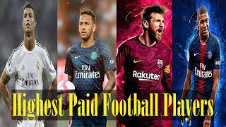 Top 10 Highest Paid Football  Players in the world 2020