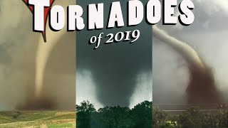 TORNADOES OF 2019 - The Endless Storm Season