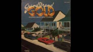 Grand Strand Gold Fourteen Beach Music Classics