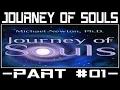Michael Newton Journey of Souls #01 - Case Studies of Life Between Lives