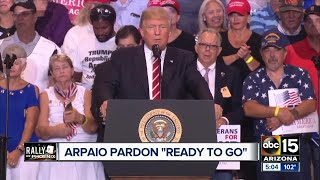 President Trump expected to pardon Sheriff Joe Arpaio