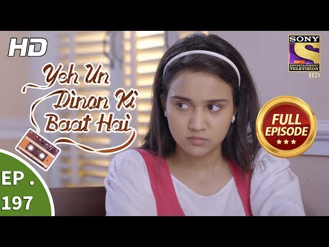 Download Yeh Un Dinon Ki Baat Hai - Ep 197 - Full Episode - 5th June, 2018 HD Mp4 3GP Video and MP3