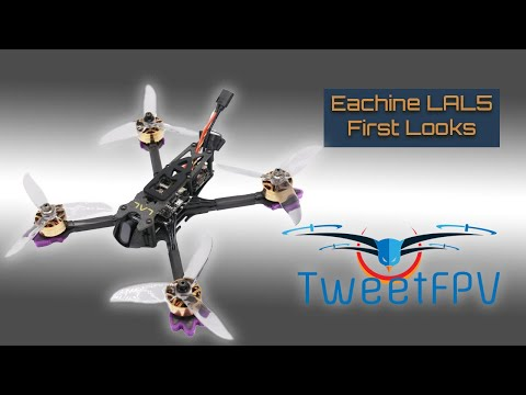 Eachine LAL5 first looks.