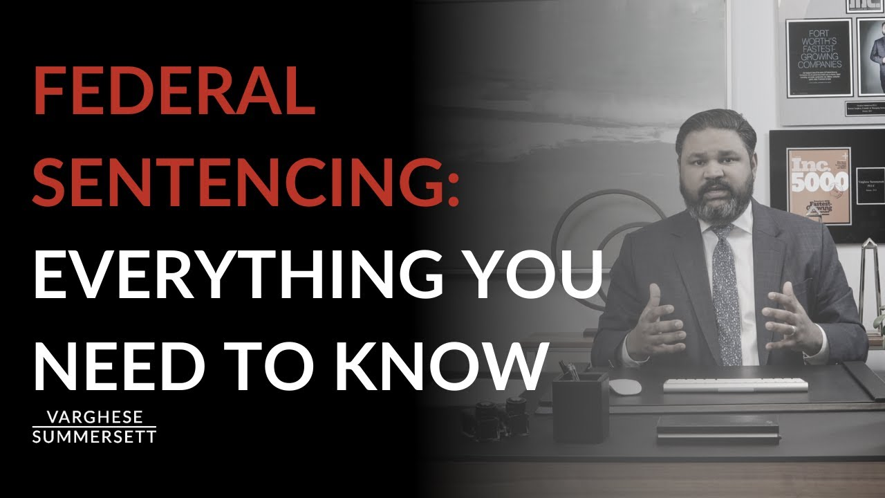 Video: Federal Sentences: Everything You Need to Know