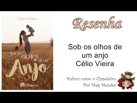 RESENHA | Sob os olhos de um anjo - Célio Vieira