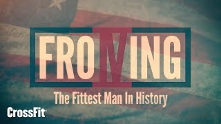 froning the fittest man in history free online