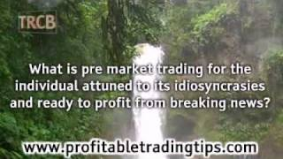 What Is Pre Market Trading?
