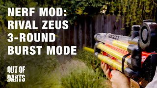 NERF MOD: Zeus Rival 3 round burst selective fire and Full-Auto