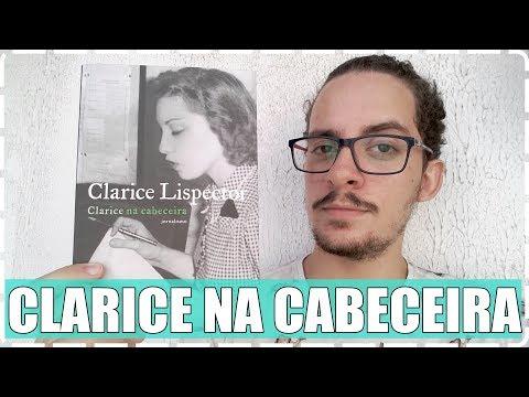 Clarice na Cabeceira, jornalismo - Clarice Lispector ? Junior Costa