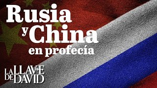 Rusia y China en profecía