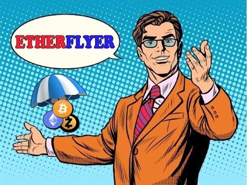 ETHERFLYER - HESABI VE YENI AIRDROPLAR !!!