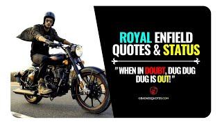 30+ Attitude Bullet Bike Quotes for Royal Enfield Lovers!