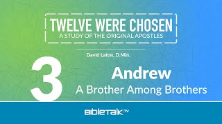 Andrew: A Brother Among Brothers