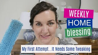 Weekly Home Blessing | Speed Clean With Me (2019)