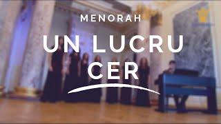 Menorah - Un Lucru Cer