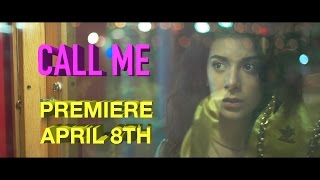 Call Me official teaser - Premieres April 8th! Estreno Abril 8!
