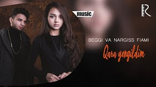 Beggi va Nargiss Fiami - Qara yengildim | Бегги ва Наргисс Фиами - Кара енгилдим (music version)