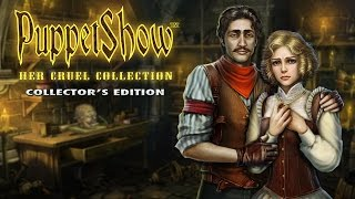 PuppetShow: Her Cruel Collection Collector's Edition video