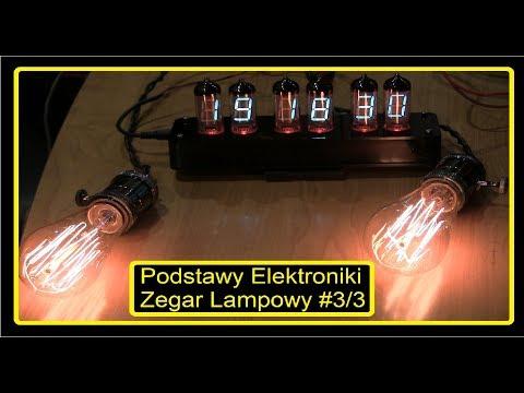 Podstawy Elektroniki w praktyce #3 Zegar Lampowy Nixie / VFD steampunk Clock NB-11 IV-11 Banggood