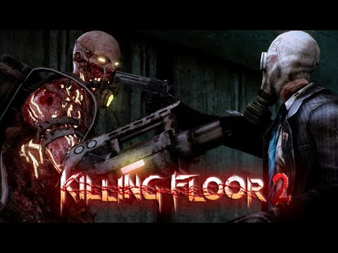 KILLING FLOOR 2    A LIL PRACTICE & A LIL TURN UP!!